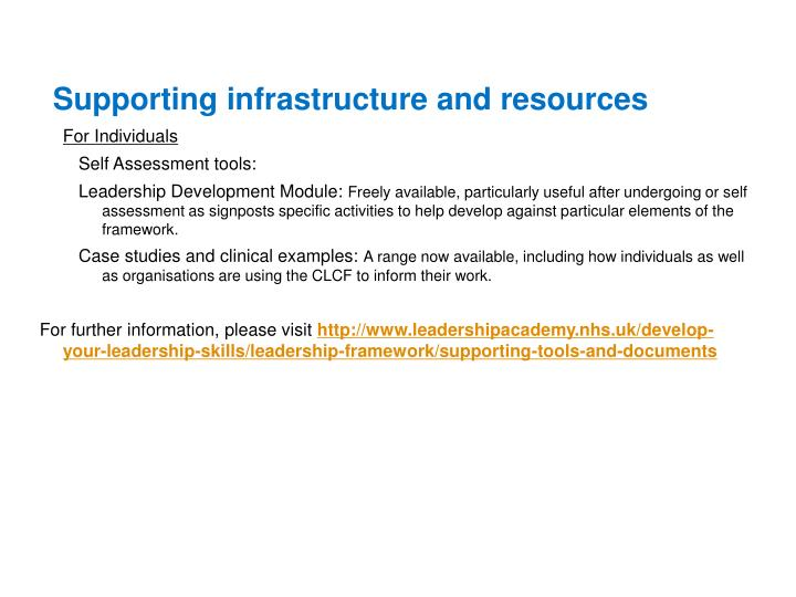 Supporting infrastructure and resources