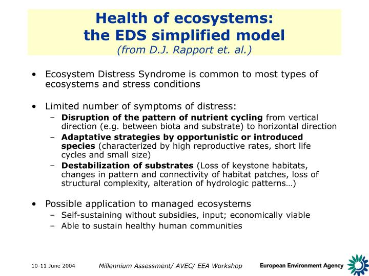 Health of ecosystems: