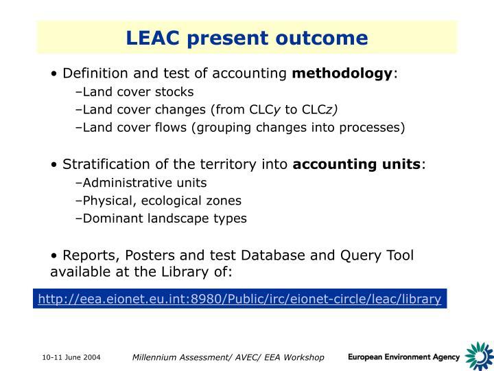 LEAC present outcome