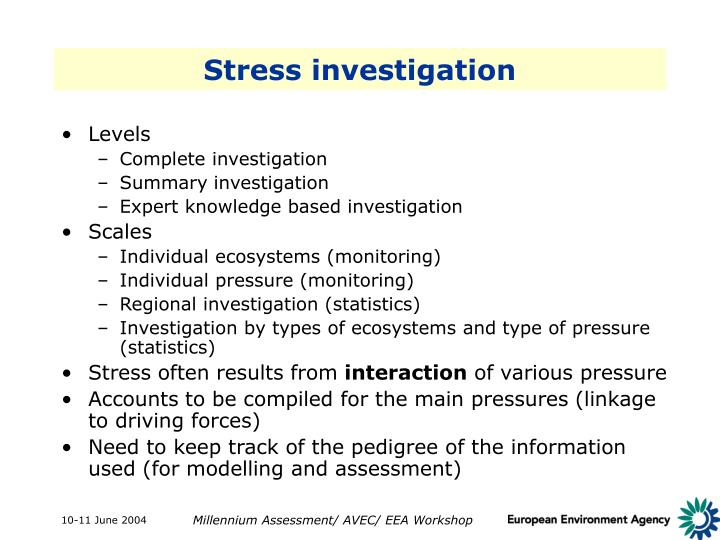 Stress investigation