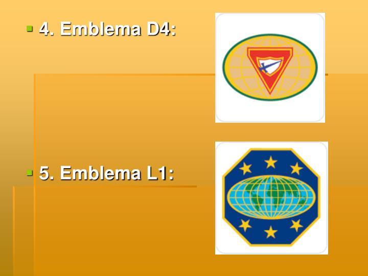 4. Emblema D4: