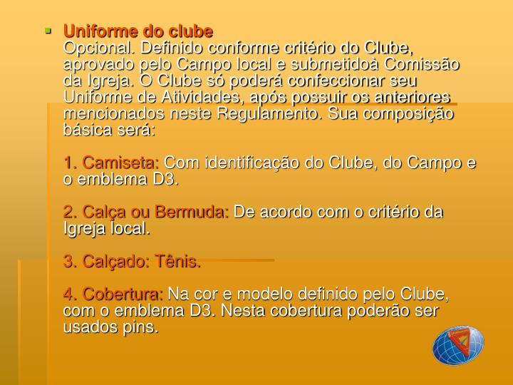 Uniforme do clube