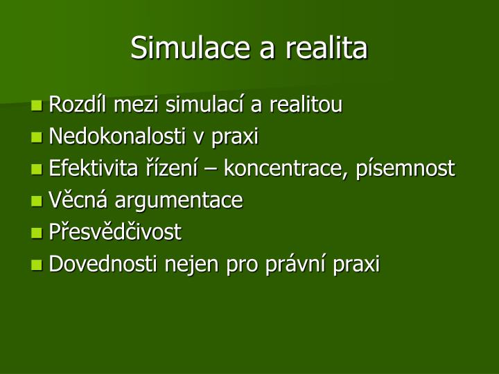 Simulace a realita