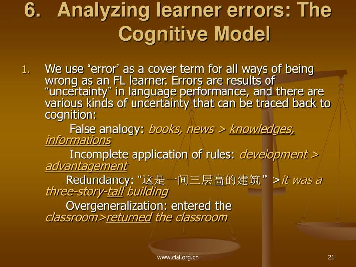 Analyzing learner errors: The Cognitive Model
