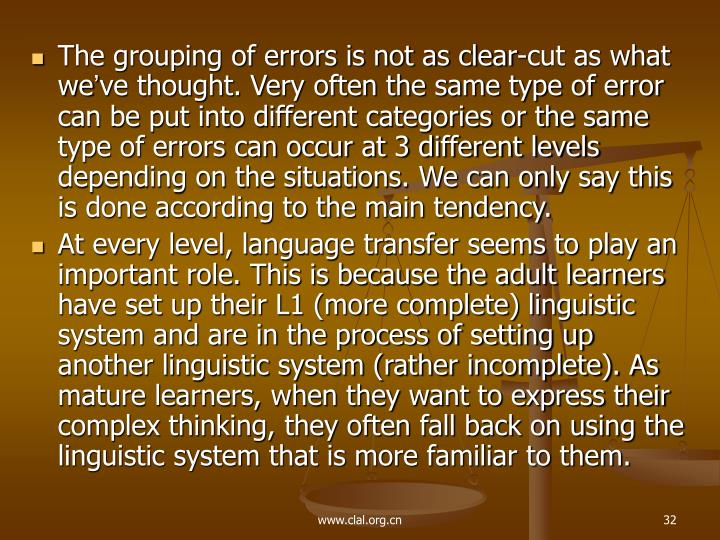 The grouping of errors is not as clear-cut as what we