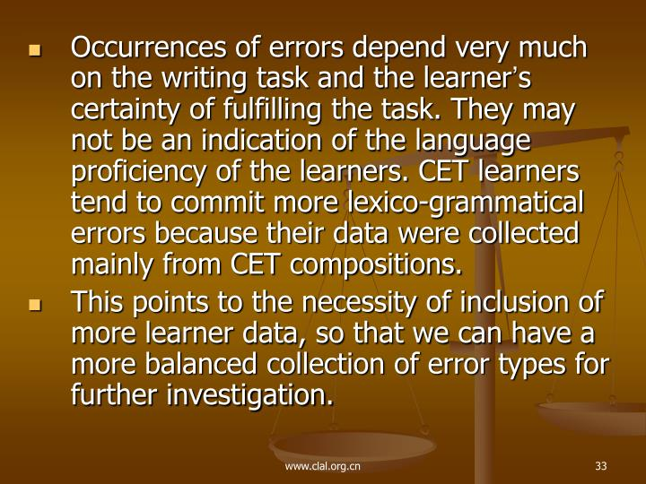 Occurrences of errors depend very much on the writing task and the learner