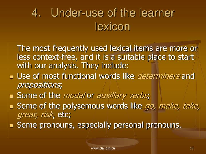 Under-use of the learner lexicon