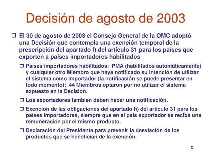 Decisión de agosto de 2003