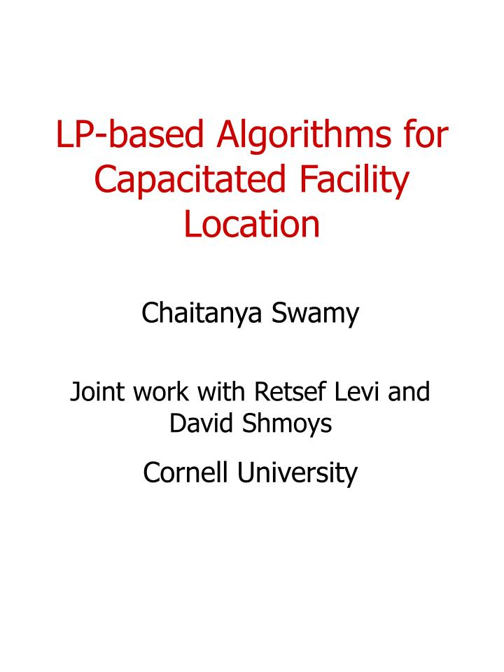 Lp based algorithms for capacitated facility location