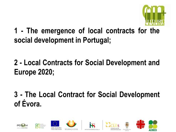 1 - The emergence of local contracts for the social development in Portugal;