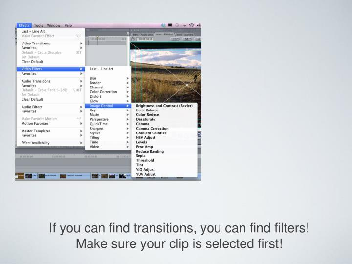 If you can find transitions, you can find filters!
