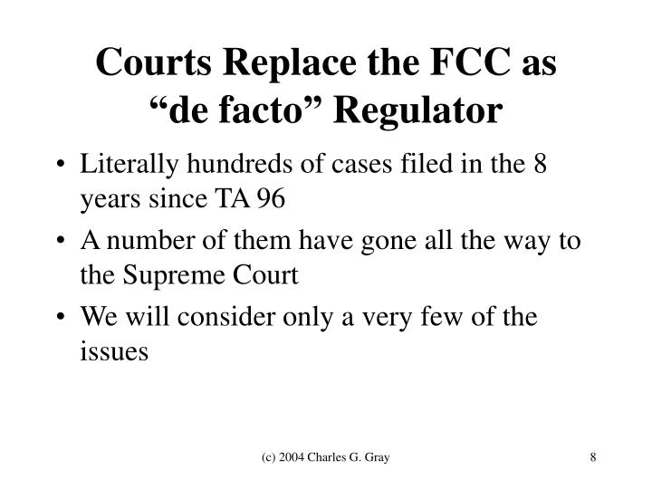 Courts Replace the FCC as