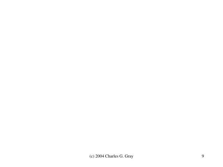 (c) 2004 Charles G. Gray
