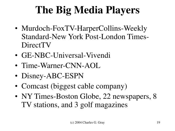 The Big Media Players