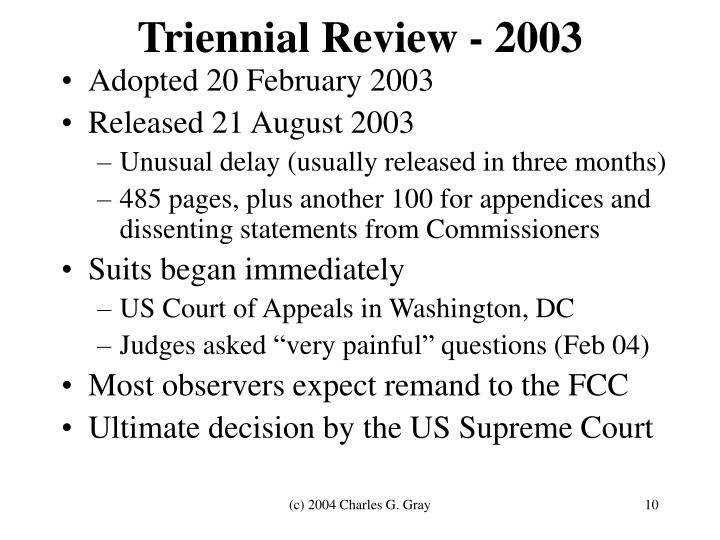Triennial Review - 2003