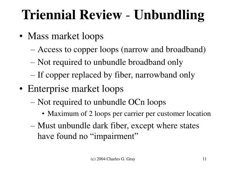 Triennial Review