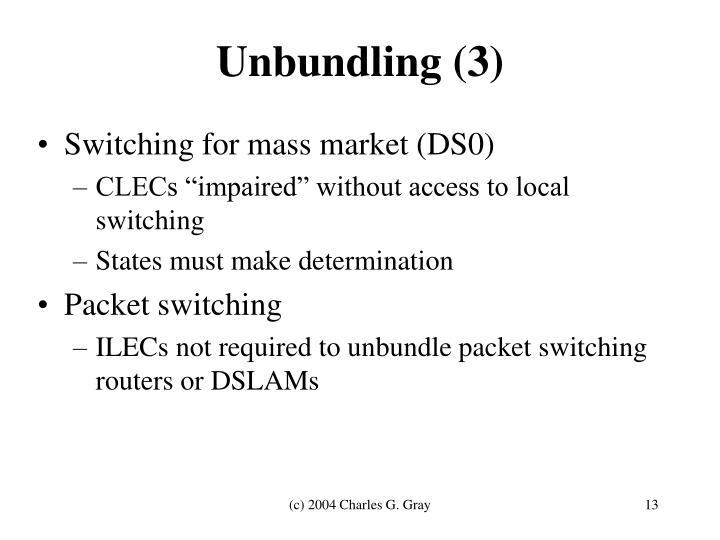 Unbundling (3)
