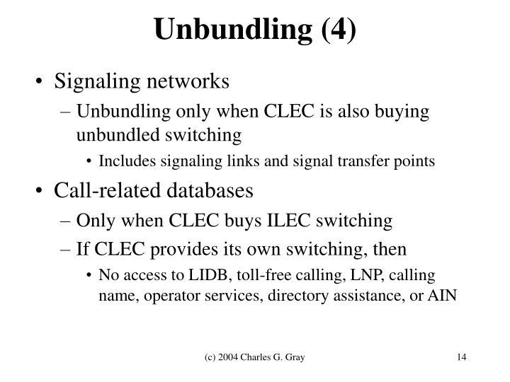 Unbundling (4)