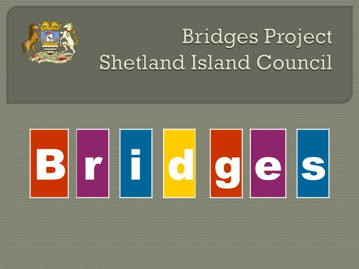 Bridges project shetland island council