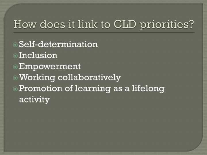 How does it link to CLD priorities?