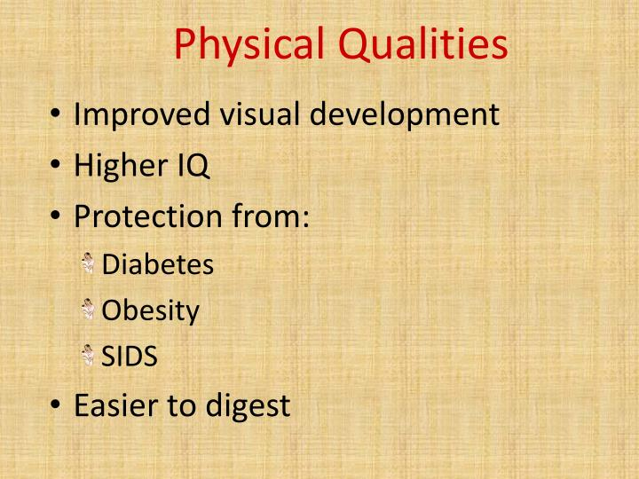 Physical Qualities