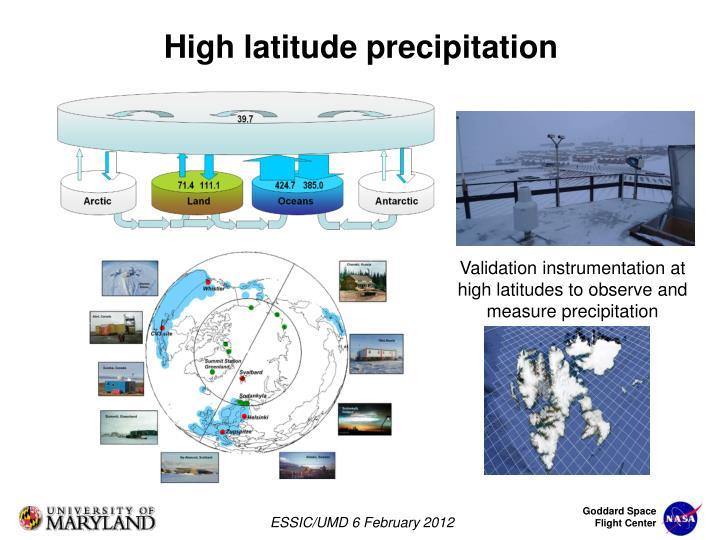 Validation instrumentation at high latitudes to observe and measure precipitation