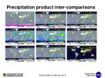 precipitation product inter comparisons