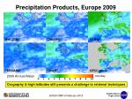 precipitation products europe 2009