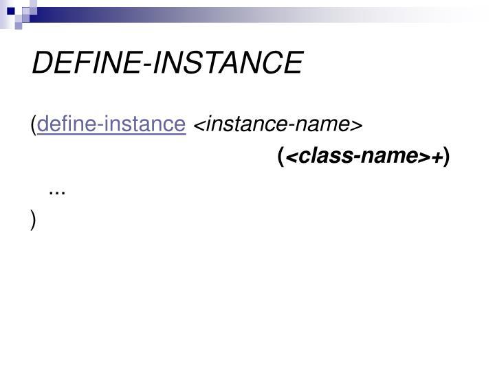 DEFINE-INSTANCE