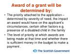 award of a grant will be determined by
