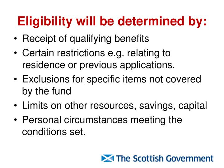 Eligibility will be determined by: