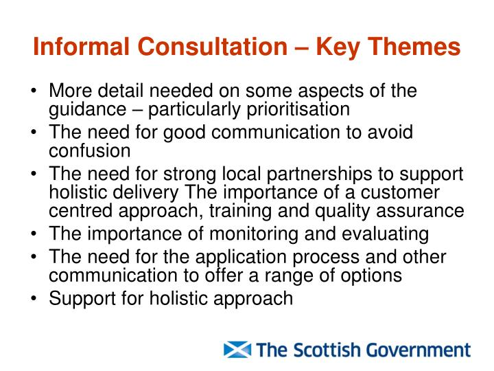 Informal Consultation – Key Themes