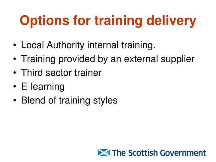 Options for training delivery