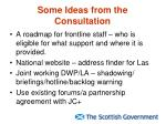 some ideas from the consultation