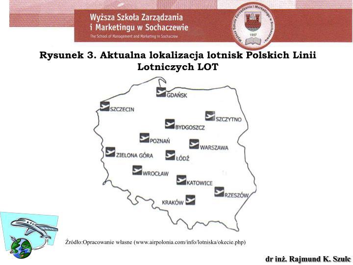 Rysunek 3. Aktualna lokalizacja lotnisk Polskich Linii Lotniczych LOT