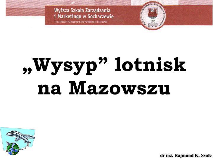 """""""Wysyp"""" lotnisk na Mazowszu"""