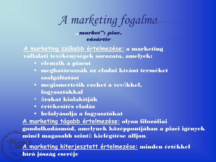 A marketing fogalma
