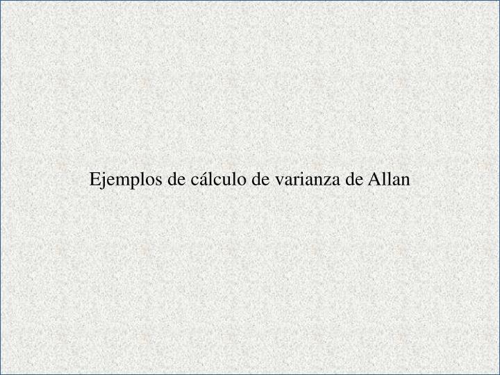 Ejemplos de cálculo de varianza de Allan