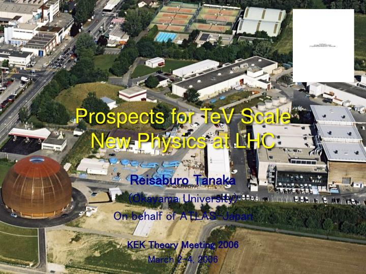 Prospects for tev scale new physics at lhc