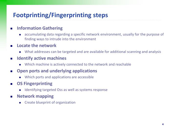 Footprinting/Fingerprinting steps