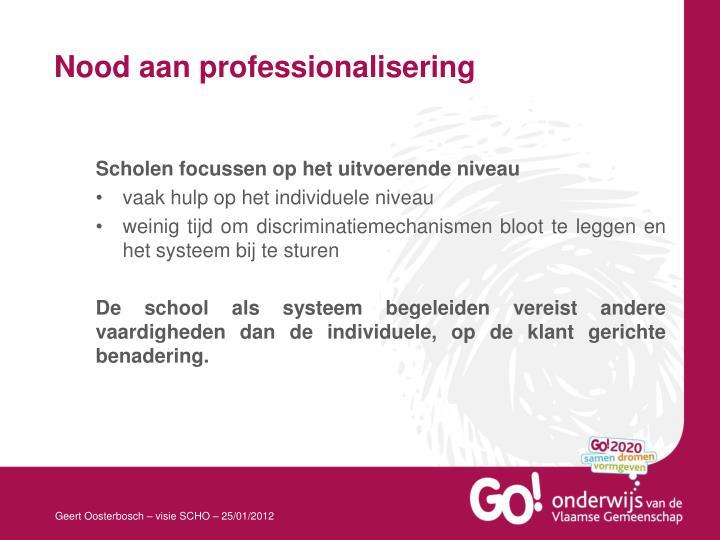 Nood aan professionalisering