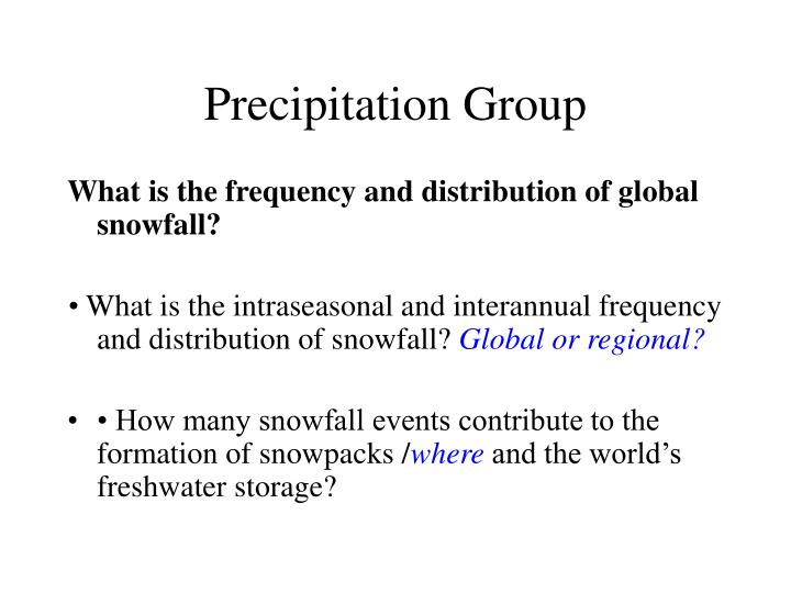 Precipitation group