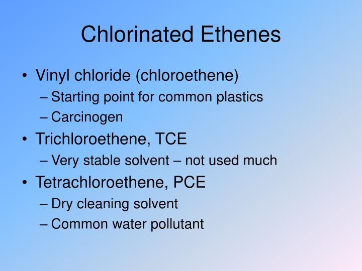 Chlorinated Ethenes
