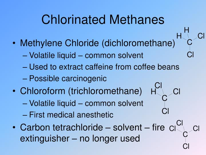 Chlorinated methanes