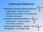 chlorinated methanes