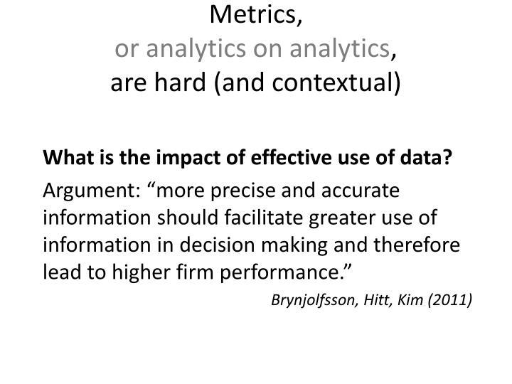 Metrics,