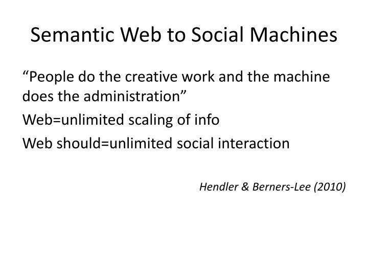 Semantic Web to Social Machines