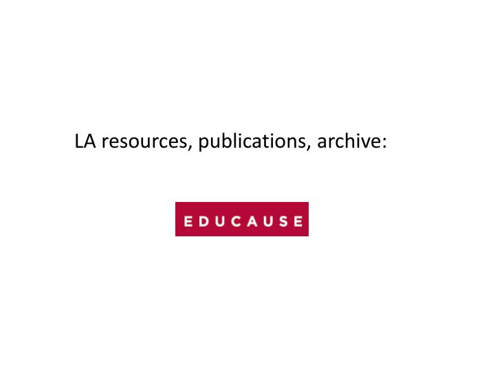 LA resources, publications, archive: