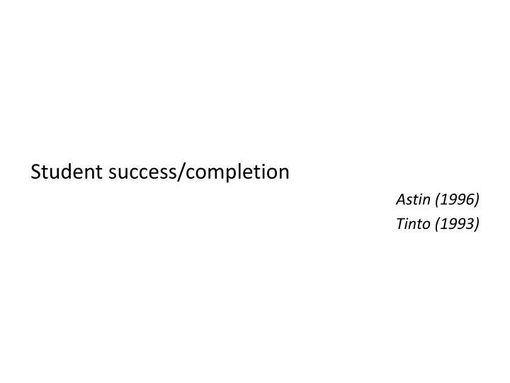 Student success/completion