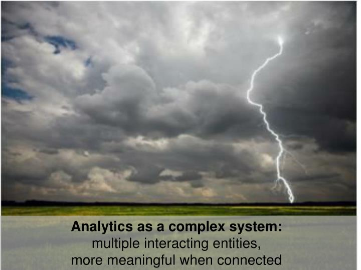 Analytics as a complex system: